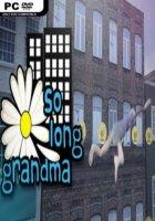 So Long Grandma Free Download