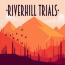 Riverhill Trials Free Download