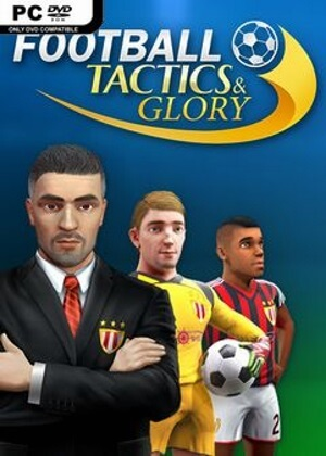 Football Tactics and Glory Free Download
